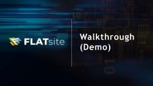 FLATSite Walkthrough (Demo)