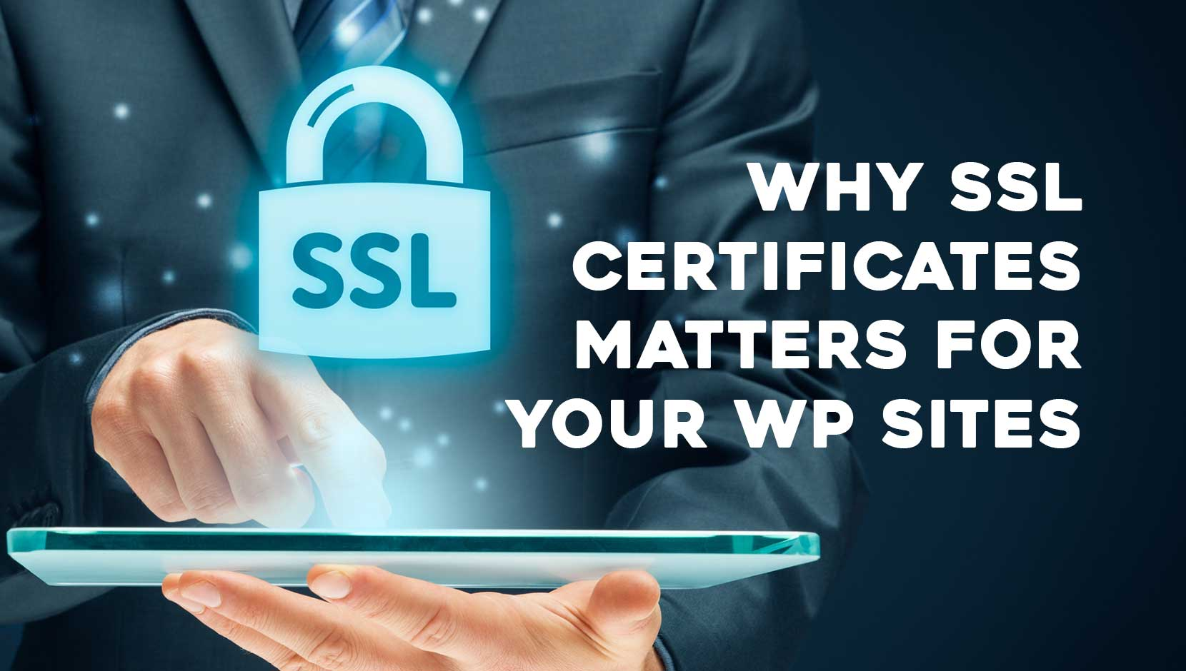 Why your SSL certificate is Important on WordPress