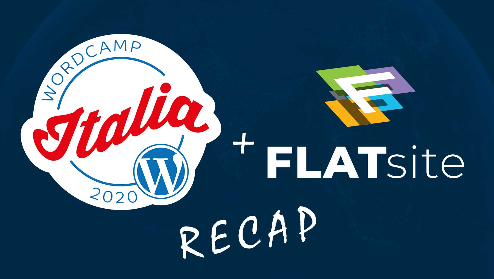 WordCamp Italia & FLATsite 2020 Recap