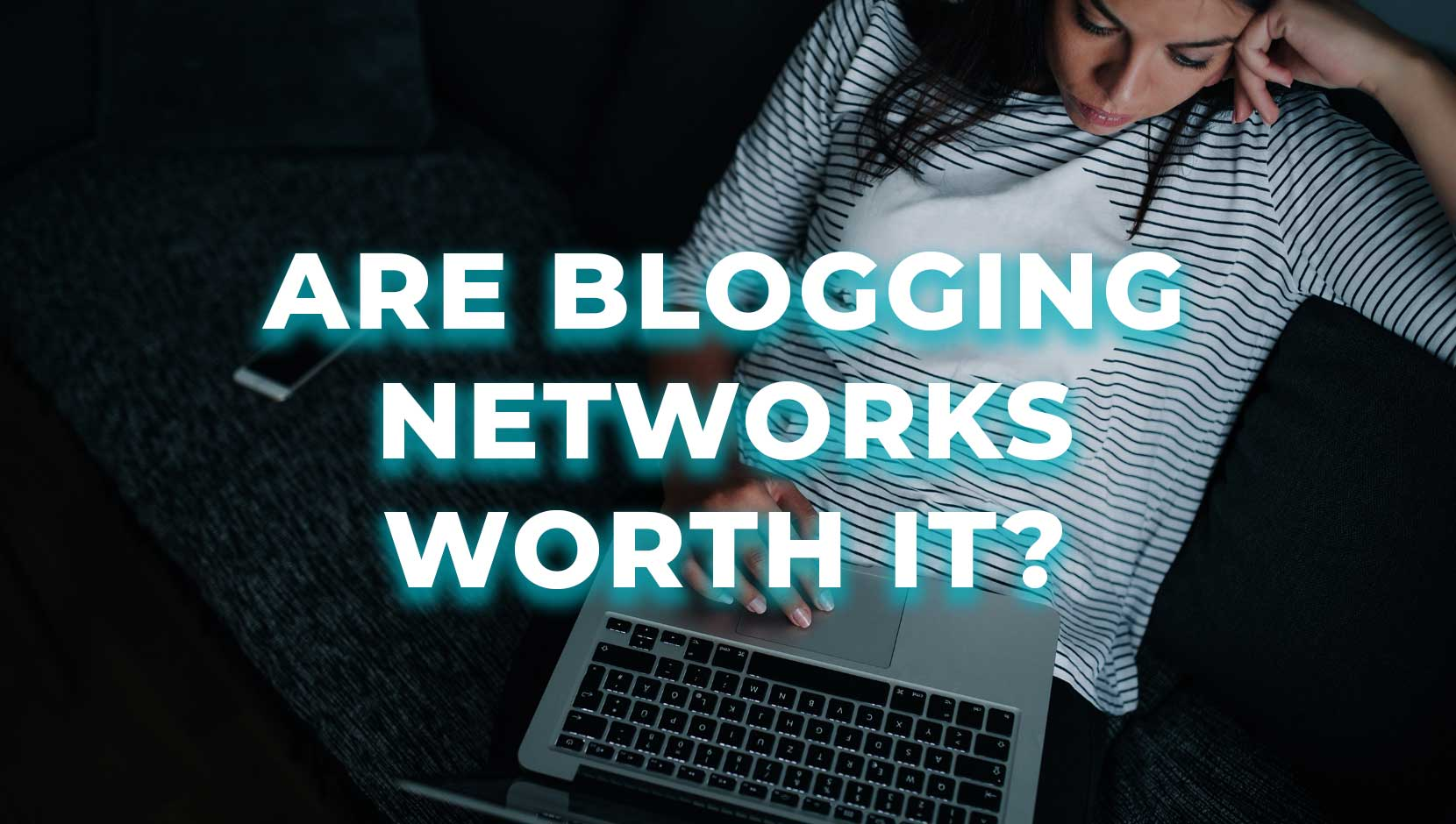Are Blogging Networks Worth It?