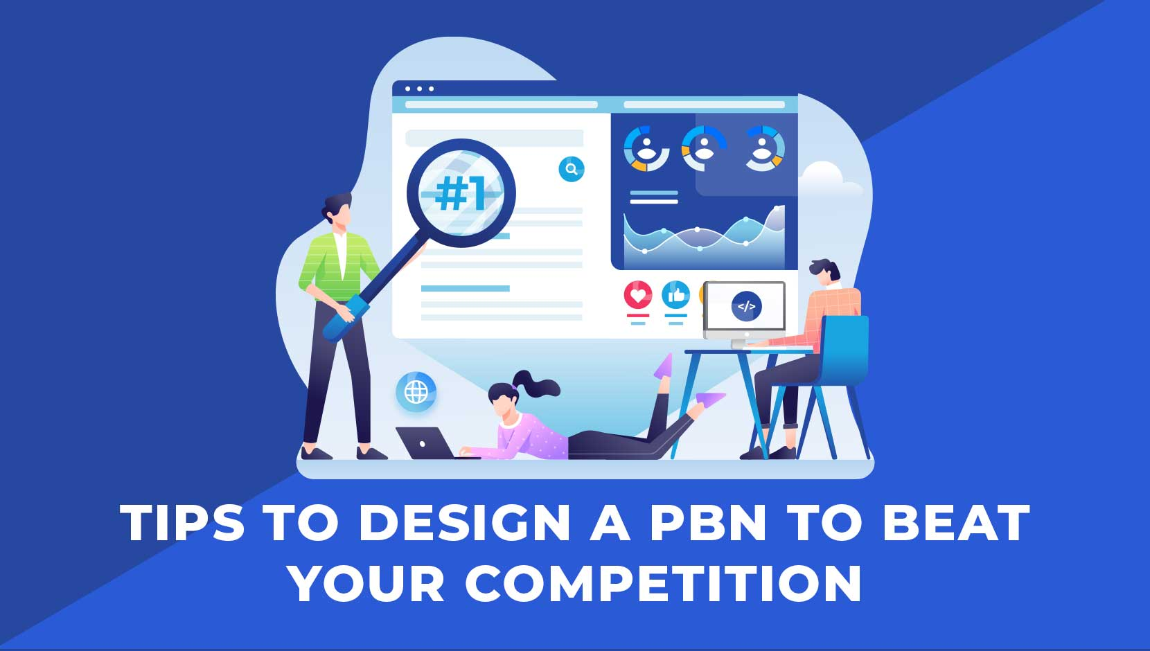 5 Tips to Design a PBN to Beat Your Competition
