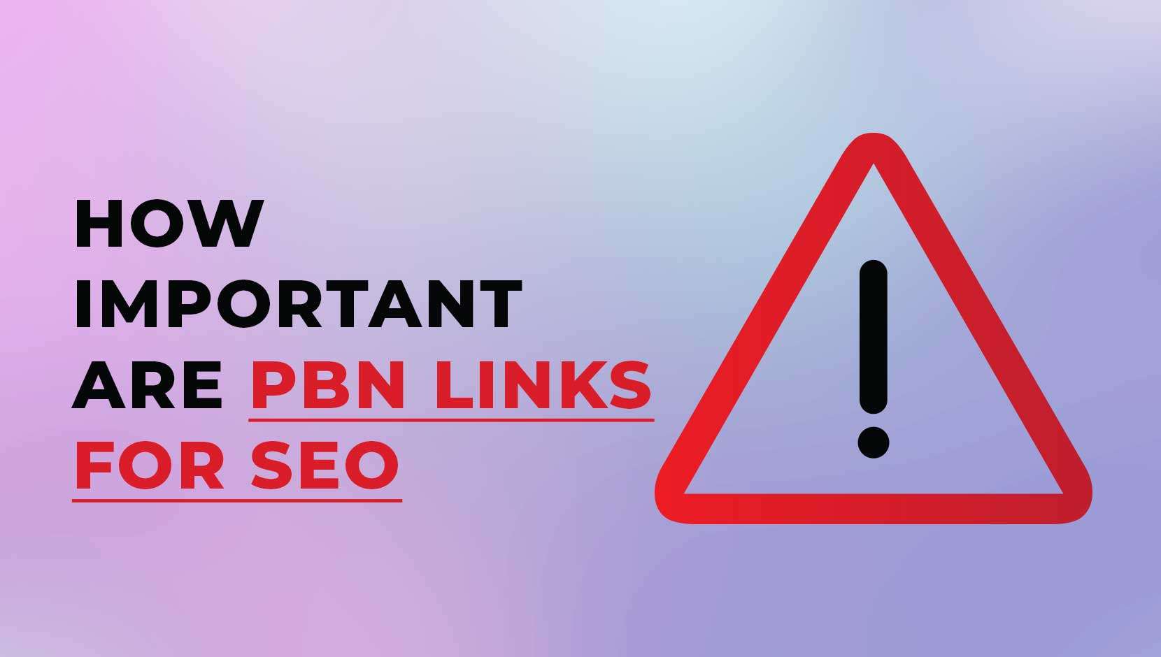 How Important are PBN Links for SEO?