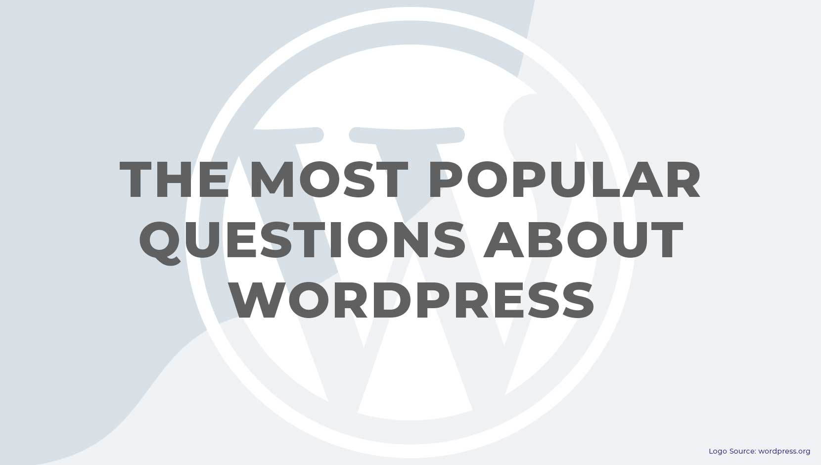 27 Most Popular Questions About WordPress